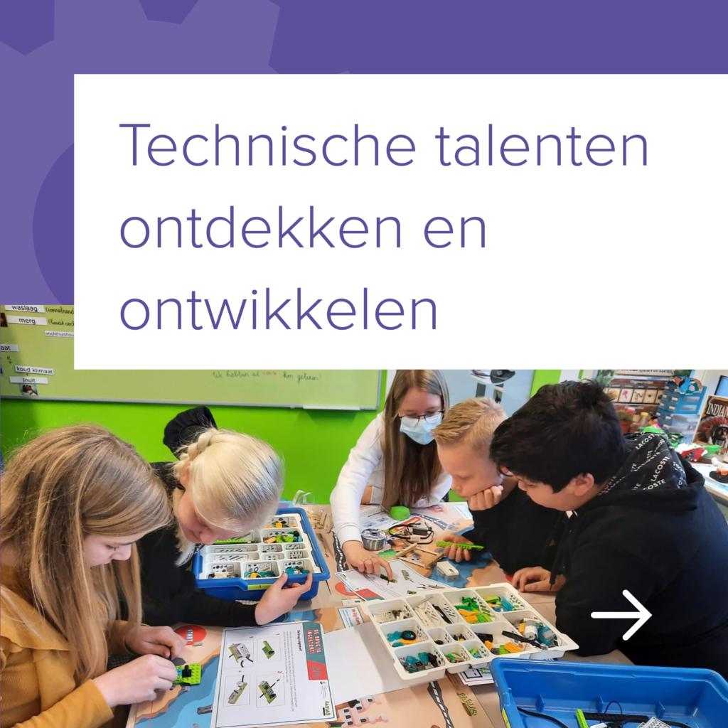 Technische talenten ontdekken en ontwikkelen